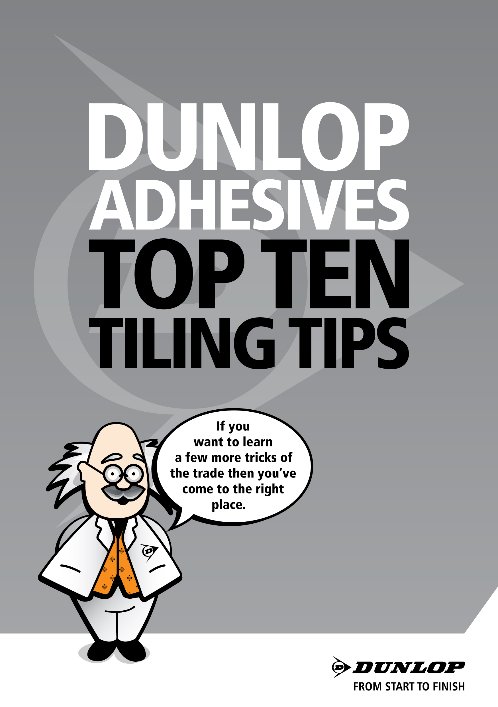 """""""The Top Tips DVD is also a great talking point for merchants to give tradesmen with their Dunlop purchases."""""""